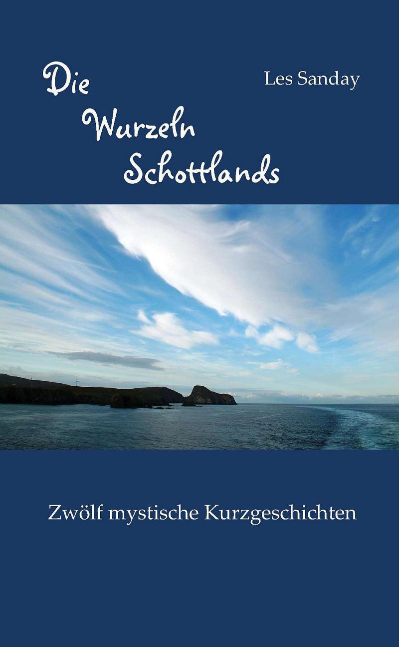 Buchcover Die Wurzeln Schottlands